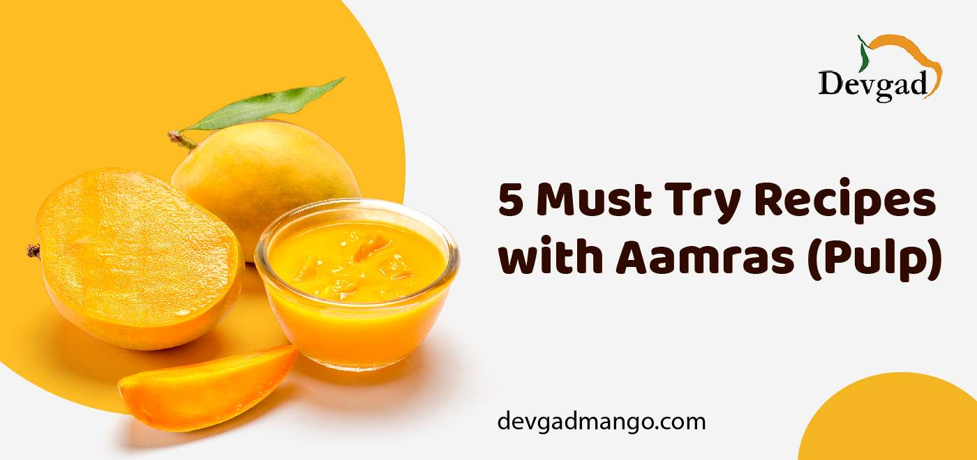 Recipes with Aamras Pulp